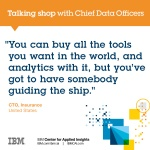 You can buy all the tools you want, and analytics with it, but you've got to have somebody guiding the ship.