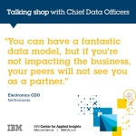 You can have a fantastic data model, but if you're not impacting the business, your peers will not see you as a partner.