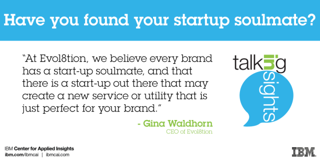 Gina Waldhorn of Evol8tion asks, have you found your startup soulmate?